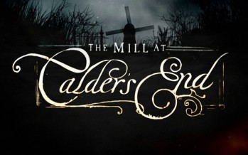Teaser con marionetas de The Mill At Calder's End